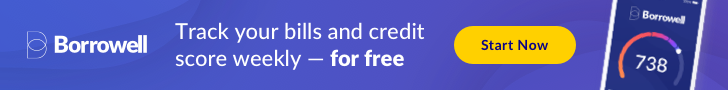 Borrowell Credit Score and Report Banners